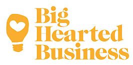 Big Hearted Business